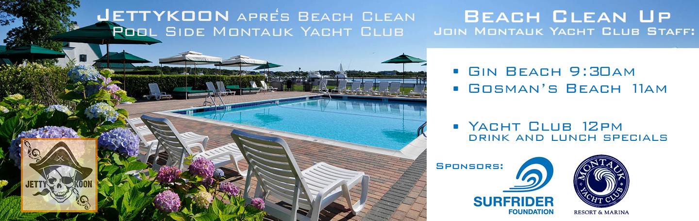 Sunday July 19th 9am beach clean-up at with staff of The Montauk Yacht Club.