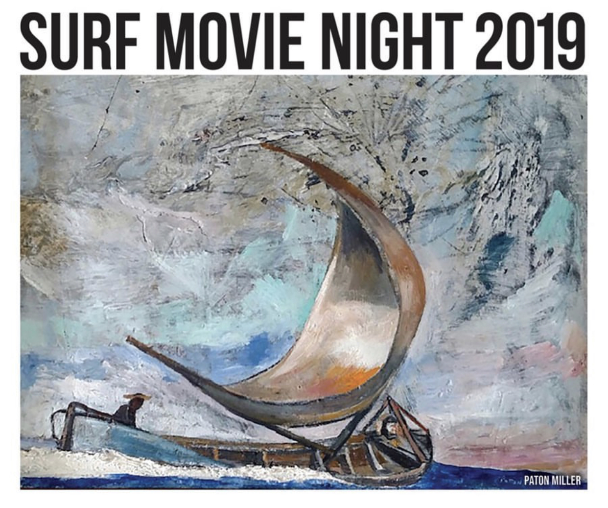 The Seventeenth Annual Surf Movie Night – July 31st, 2019