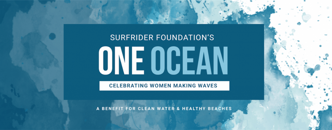 Surfrider Foundation's ONE OCEAN Event