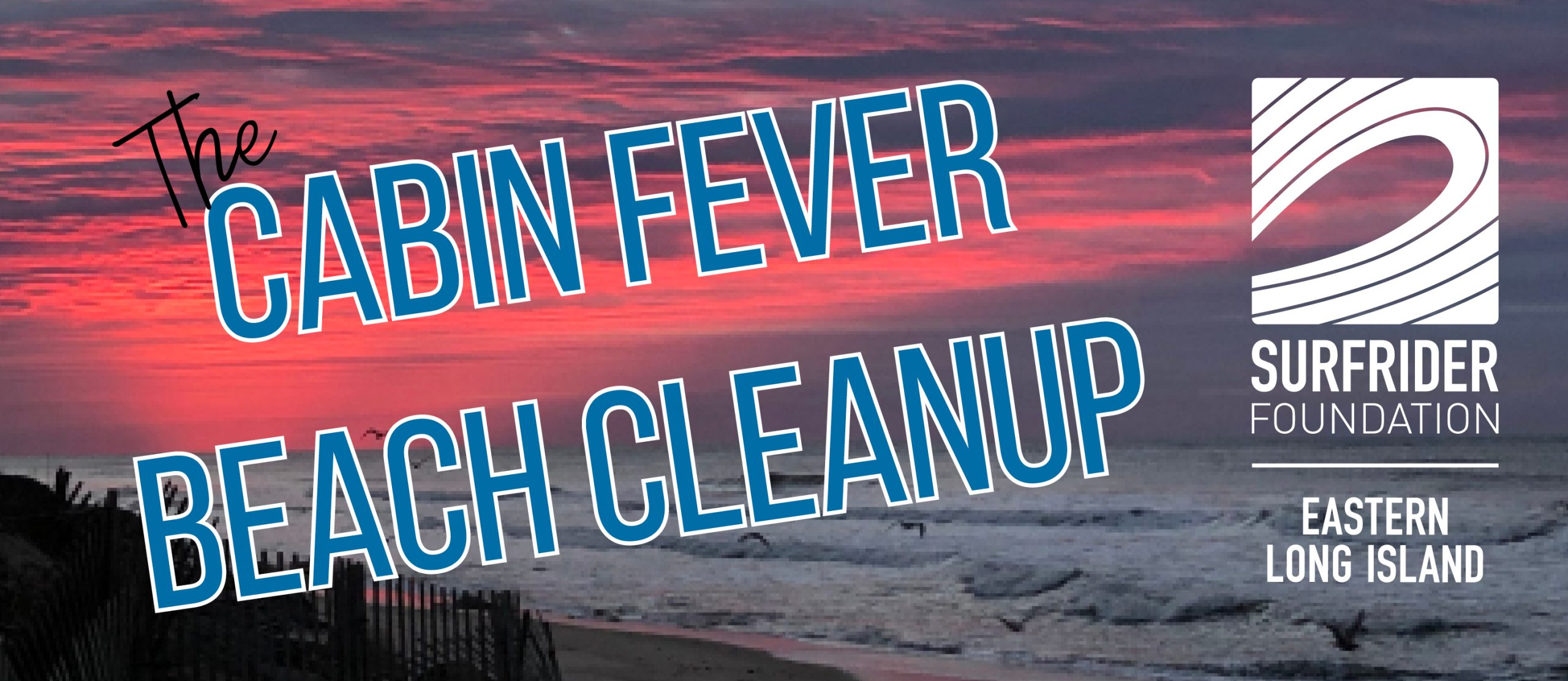 "The ""Cabin Fever"" Beach Cleanup"